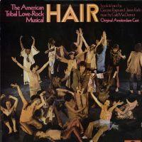 Cover Musical - Hair - The American Tribal Love-Rock Musical [Original Amsterdam Cast]